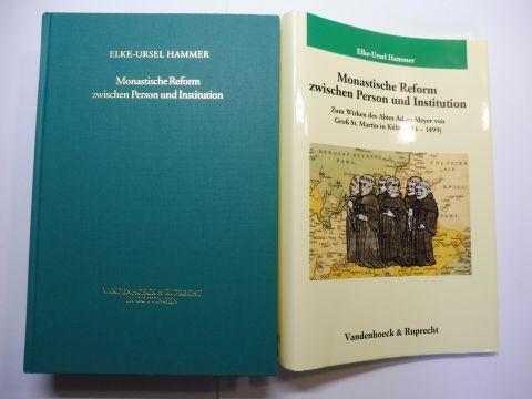 Hammer, Elke-Ursel: Monastische Reform zwischen Person und Institution. Zum Wirken des Abtes Adam Meyer von Groß St. Martin in Köln (1454-1499) *.