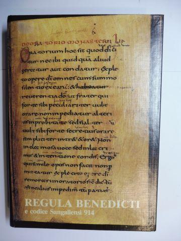 Bischoff, Bernhard und P. Benedikt Probst: REGULA BENEDICTI de codice 914 in bibliotheca monasterii S. Galli servato / fol. 1r-86v (85v) - pp. 1-172; saec. IX. / quam simillime expressa *. Addita descriptione et paginis et versibus congruente...necnon pra