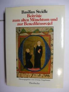 Steidle, Basilius und Ursmar Engelmann (Hrsg.): Beiträge zum alten Mönchtum und zur Benediktusregel. Mit einem Vorwort und einer Einführung herausgegeben von Ursmar Engelmann.