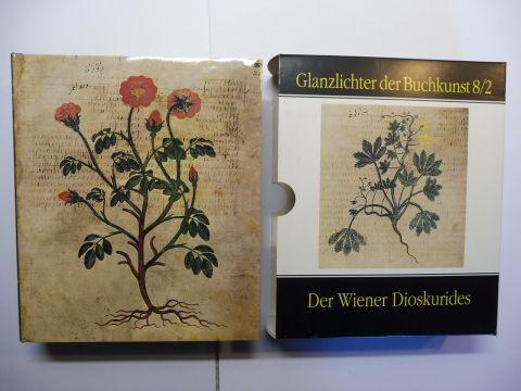 Mazal, Otto: DER WIENER DIOSKURIDES - Codex medicus graecus 1 der Österreichischen Nationalbibliothek Teil 2 *.