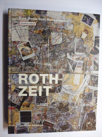 Vischer (Hrsg.), Theodora, Bernadette Walter und Dirk Dobke: ROTH ZEIT - Eine Dieter Roth Retrospektive *.