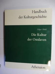 Hösch, Edgar: DIE KULTUR DER OSTSLAVEN *.