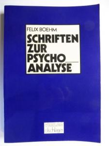 Boehm, Felix: FELIX BOEHM (1881-1958) - SCHRIFTEN ZUR PSYCHOANALYSE.