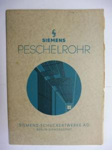 Zapf (?) und Firma Siemens: SIEMENS PESCHELROHR. + BRIEF *.