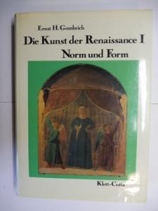 Gombrich, Ernst H. E.H.: Die Kunst der Renaissance I. Norm und Form.