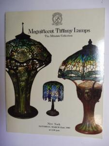 Christie, Manson Woods: Magnificent Tiffany Lamps - The Mihalak Collection. CHRISTIE`s Auction - New York Saturday, March 22nd, 1980.