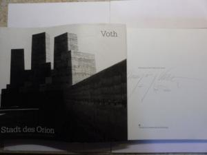 Voth *, Hannsjörg und Ingrid Amslinger (Fotos): Hansjörg Voth * - Stadt des Orion. + 2 AUTOGRAPHEN.