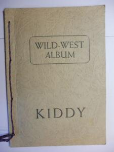 """Kiddy: Margarine-Sammelbilderalbum """"Meine Beste"""": WILD-WEST ALBUM KIDDY *."""