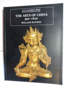 Watson, William and Nikolaus Pevsner (Founding Editor): THE ARTS OF CHINA 900-1620 *.
