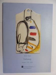 Stupp, Johann Adam und Armin Saub *: Armin Saub - Farbzeug - Arbeiten von 1978-2002. + AUTOGRAPH *.
