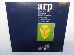 Neher, Christa u. Otmar, Denise Rene und Greta Ströh: arp * - Hans Arp Skulpturen, Reliefs, Gouachen *.