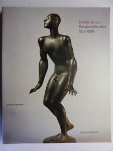 Vierneisel, Beatrice: Ernesto de Fiori * - Das plastische Werk 1911-1936. Mit Beiträge.