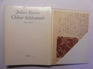 Bärmann (Hrsg.), Matthias, Julius Bissier und Oskar Schlemmer: Julius Bissier - Oskar Schlemmer *. Briefwechsel #.