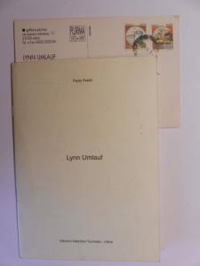 Lynn Umlauf * und Lucio Pozzi: LYNN UMLAUF *. + AUTOGRAPHEN. Esposizione in der Galleria Plurima di Udine 1997. Text in Italienisch, Englisch.