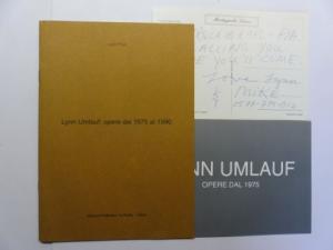 Lynn Umlauf * und Lucio Pozzi: LYNN UMLAUF * - Opere dal 1975 al 1990. + AUTOGRAPHEN. Esposizione in der Galleria Plurima di Udine e Milano 1994. Text in Italienisch, Englisch.