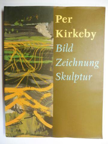 Zweite, Armin and Per Kirkeby *: Per Kirkeby * - Bild Zeichnung Skulptur. Ausstellung / Exhibition in der Kunstsammlung Nordrhein-Westfalen, Düsseldorf Dezember 1998 - März 1999. 0