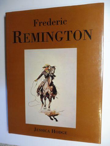 Hodge, Jessica and Frederic Remington *: Frederic REMINGTON *. 0