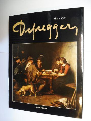 Defregger, Hans Peter: Defregger 1835-1921 *. 0