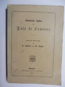 Camoens (Camoes) *, Luis Vaz de: Sämmtliche Idyllen des Luis de Camoens. Zum ersten Male deutsch von C. Schlüter und W. Storck.