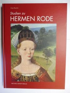 Rasche, Anja: Studien zu HERMEN RODE *.