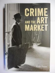 Pryor, Riah: CRIME AND THE ART MARKET.
