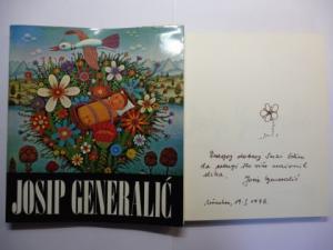 Generalic *, Josip, Anatole Jakovsky / Mario de Micheli Boris Kelemen / Josip Depolo a. o.: JOSIP GENERALIC. + AUTOGRAPH *. English / Deutsch.