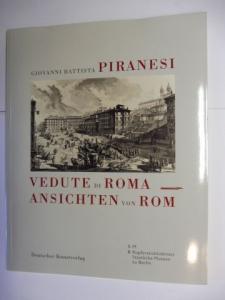 Schulze Altcappenberg, Hein-Th. und Ulf Sölter: GIOVANNI BATTISTA PIRANESI - VEDUTE DI ROMA / ANSICHTEN VON ROM *.