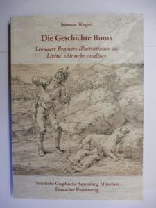 """Wagini, Susanne: Die Geschichte Roms. Leonaert Bramers Illustrationen zu Livius` """"Ab urbe condita"""" *."""