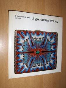 Woeckel, Gerhard P.: Dr. Gerhard P. Woeckel München - Jugendstilsammlung *.
