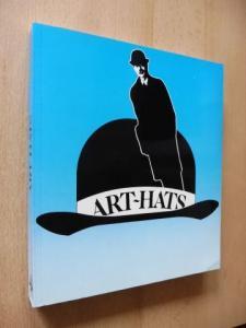 Adelmann, Irene, Kazuo Katase Heinz Thiel u. a.: ART-HATS. (Ein Streifzug durch die Huthistorie - Schwierigkeiten mit der Kopfbedeckung - Künstler und ihr Umgang mit der Kopfbedeckung *...).