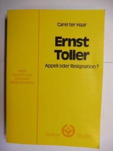 ter Haar, Carel: Ernst Toller - Appell oder Resignation ? *.