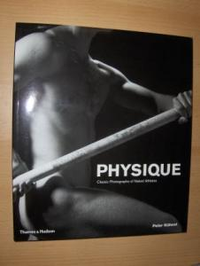 Kühnst (Written a. edited by), Peter and Walter Borgers (Contributions): PHYSIQUE. Classic Photographs of Naked Athletes.