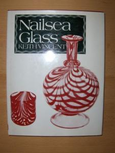 Vincent *, Keith: Nailsea Glass.