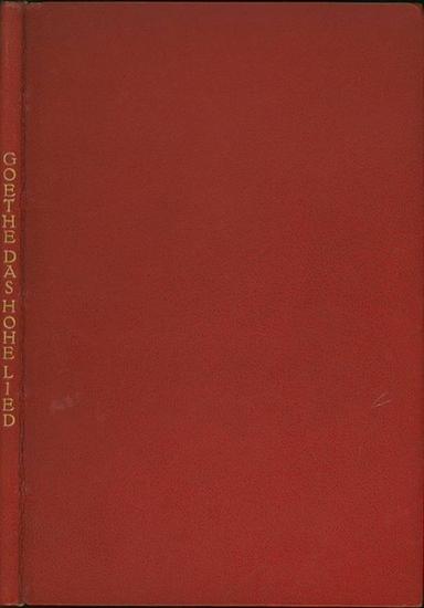 Goethe, Johann Wolfgang von: Das Hohelied. ... mit 7 Radierungen von Willy Jaeckel und 9 Schriftholzschnitten von Johannes Tzschicholt.