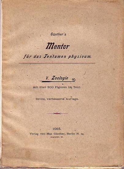 Günther, Max: Günther´s Mentor für das Tentamen physicum. V: Zoologie. Mit Vorwort.