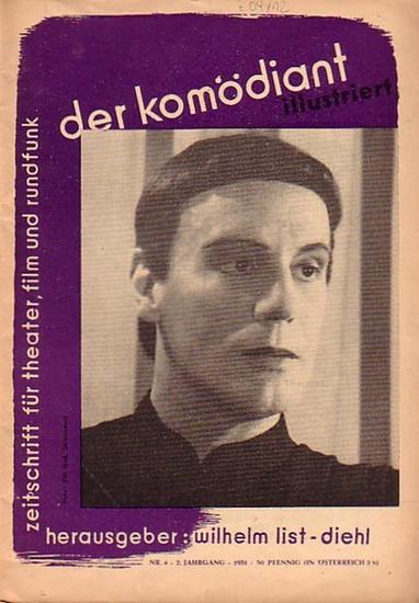 Komödiant illustriert, Der // List-Diehl, Wilhelm (Hrsg.) der komödiant illustriert. Zeitschrift für theater, film und rundfunk. 2. Jahrgang Nr. 4.