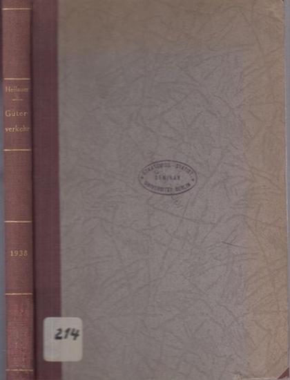 Hellauer, Josef: Güterverkehr : Ein Lehr- und Handbuch für Studierende und für die Wirtschaftspraxis.