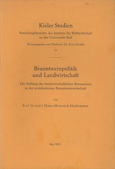 Herlemann, Hans-Heinrich: Branntweinpolitik und Landwirtschaft. Die Stellung der landwirtschaftlichen Brennereien in der westdeutschen Branntweinwirtschaft.