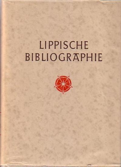 Lippe. - Hansen, Wilhelm (Bearb.): Lippische Bibliographie. Mit Hinweisen auf die Bestände der Lippischen Landesbibliothek. Hrsg. vom Landesverband Lippe.