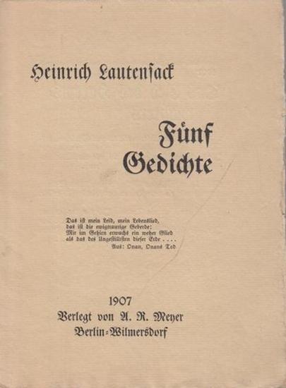 Lautensack, Heinrich: Fünf Gedichte. Lyrische Flugblätter.