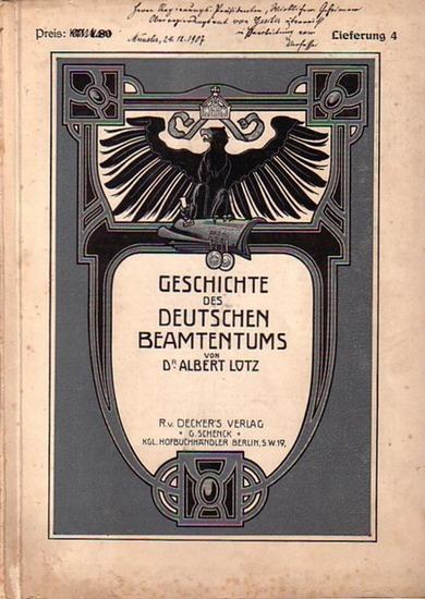 Lotz, Albert: Geschichte des Deutschen Beamtentums. Lieferung 4 (von 10). Mit Buchschmuck und zahlreichen kulturhistorischen Abbildungen versehen von Julius Schlattmann und Ernst Strach.