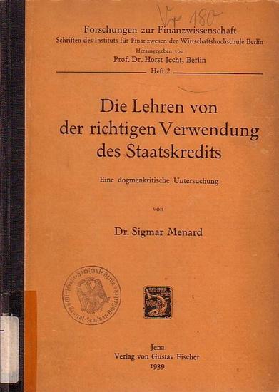 Menard, Sigmar: Die Lehren von der richtigen Verwendung des Staatskredits. Eine dogmenkritische Untersuchung.