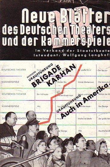 Neue Blätter des Deutschen Theaters und Kammerspiele Berlin. Wolfgang Langhoff- Intendanz .Dramaturgie -Hrsg. Neue Blätter des Deutschen Theaters und Kammerspiele Berlin Spielzeit 1950 / 1951 .Konvolut aus 2 Heften