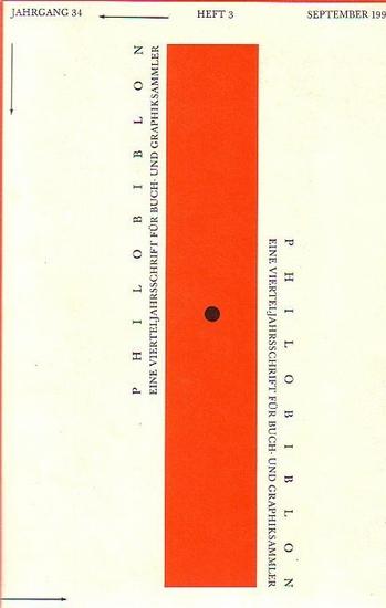 Philobiblon. - Fuchs, Reimar W. (Hrsg.): Philobiblon. Eine Vierteljahrsschrift für Buch- und Graphiksammler. Im Auftrag der Maximilian-Gesellschaft in Hamburg begründet von Ernst L. Hauswedell und herausgegeben von Reimer W. Fuchs. Jahrgang 34.Heft 3. ...
