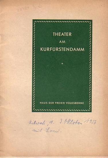 O´Neill, Eugene // Theater am Kurfürstendamm Programmheft des Theaters am Kurfürstendamm Spielzeit 1955/1956