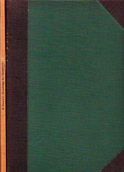 Oswalt, H.: Vorträge über wirtschaftliche Grundbegriffe. - Grundzüge der Geldtheorie. Ein Nachtrag zu den Vorträgen über wirtschaftliche Grundzüge. 2 Bde.