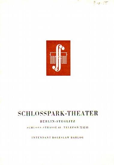"""Rawlings Stuart Boone, Bert Brecht. - Programmzettel Schlossparktheater Berlin- Boleslaw Barlog- Intendanz- (Hrsg.) Uraufführung """"Von Mensch zu Mensch"""",""""Die Dreigroschenoper"""". Programmzettel vom Schlossparktheater Berlin Spielzeit 1..."""