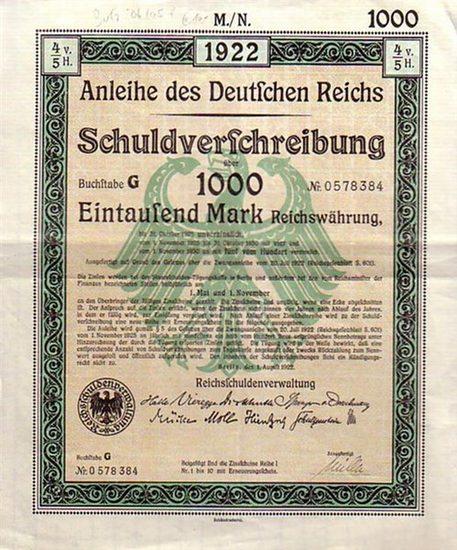 Schuldverschreibung Anleihe des Deutschen Reichs. Schuldverschreibung über 1000 Mark Reichswährung. Bustabe G. Nr. 0578384
