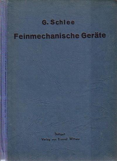 Schlee, G.: Feinmechanische Geräte.