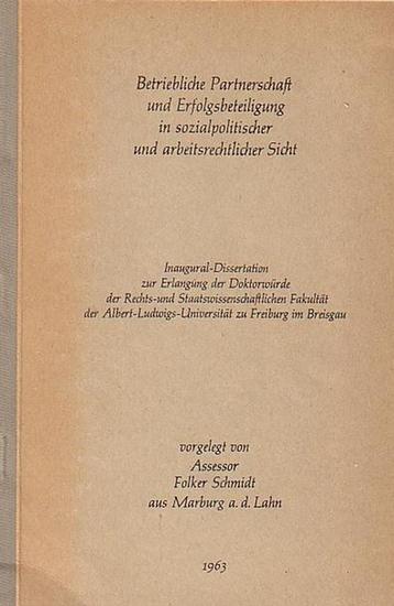 Schmidt, Folker: Betriebliche Partnerschaft und Erfolgsbeteiligung in sozialpolitischer und arbeitsrechtlicher Sicht. Dissertation an der Albert - Ludwigs - Universität zu Freiburg im Breisgau 1963.